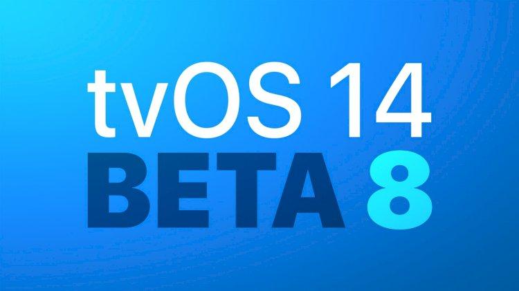 Apple phát hành tvOS 14 Beta 8 tới các nhà phát triển