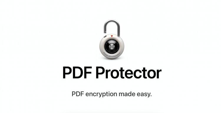 PDF Protector - Ứng dụng mã hoá tuyệt vời dành cho Mac