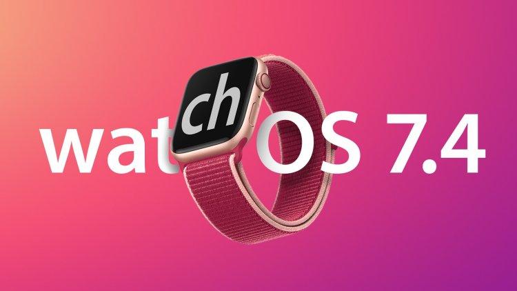 Apple phát hành watchOS 7.4 Beta 5 tới các nhà phát triển