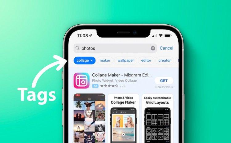 Apple thử nghiệm tính năng Tags trên Apple Store để tìm kiếm ứng dụng cụ thể hơn