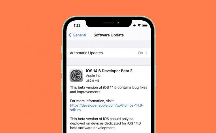 Apple tiếp tục phát hành iOS 14.6 Beta 2 tới các nhà phát triển và người dùng thử nghiệm