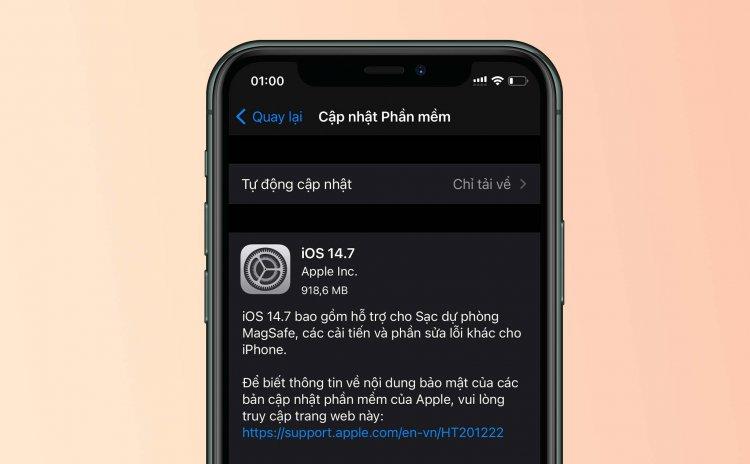 Apple phát hành iOS 14.7 chính thức: hỗ trợ pin MagSafe cho iPhone 12, sửa một số lỗi...
