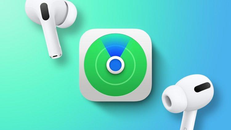 """Apple cho biết tính năng hỗ trợ """"Find My Network"""" cho AirPods bị trì hoãn cho đến cuối năm nay"""